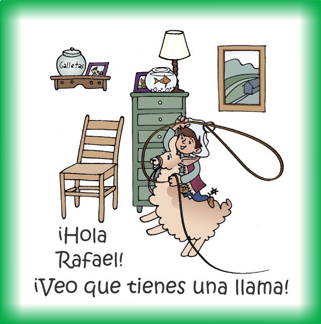 Como se llama tu llama-Rafael